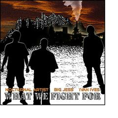 What We Fight For (feat. Ivan Ives)