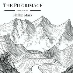 The Pilgrimage Acoustic - EP