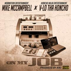 On My Job (feat. Mike McCampbell)