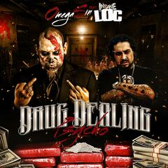 Drug Dealing Psycho (feat. Insane Loc)