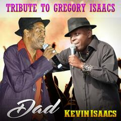 Dad (Tribute to Gregory Isaacs)
