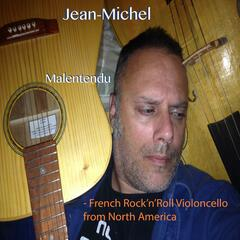 Malentendu:  French Rock'n'Roll Violoncello from North America