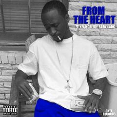 From the Heart (feat. Kebo Greedy, Rara & Adk)