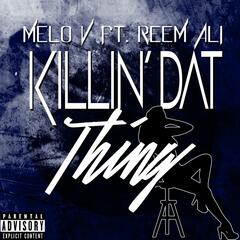 Killin' dat Thing (feat. Reem Ali)