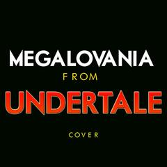 """Megalovania (From """"Undertale"""")"""