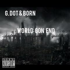 World Gon End
