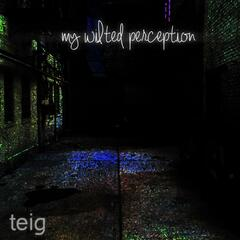 My Wilted Perception
