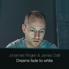 Dreams Fade to White