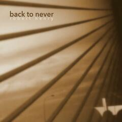 Back to Never