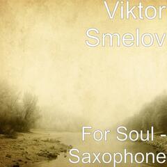 For Soul - Saxophone