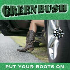 Put Your Boots On