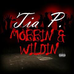Mobbin' & Wildin'