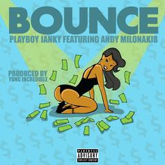 Bounce (feat. Andy Milonakis)
