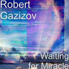 Waiting for Miracle