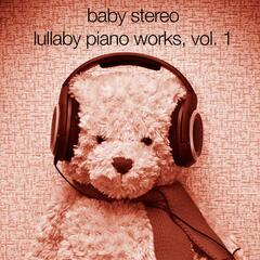 Lullaby Piano Works, Vol.1