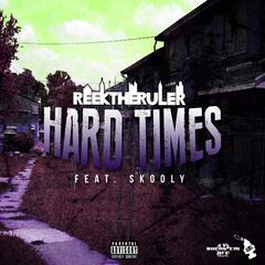 Hard Times (feat. Featuring Skooly)