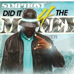 Symphony Did It 4 the Money