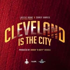 Cleveland Is the City (feat. Aaron Dissell)