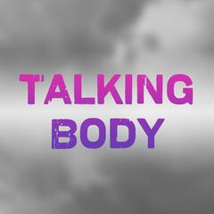 Talking Body (Tove Lo Covers)