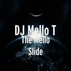 The Mello Slide