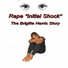 "Do You See What I See (From ""Rape Initial Shock: The Brigitte Harris Story"")"