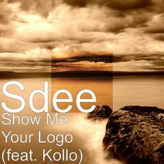 Show Me Your Logo (feat. Kollo)