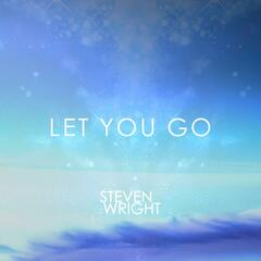Let You Go (feat. Kass)