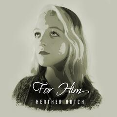 For Him (feat. Libby Farris)
