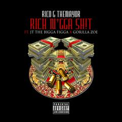 Rich Nigga Shit (feat. Jt the Bigga Figga & Gorilla Zoe)