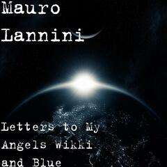 Letters to My Angels Wikki and Blue