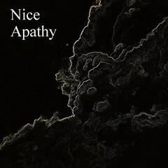 Nice Apathy