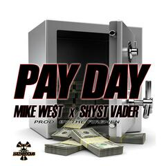 #Payday (feat. Shyst Vader)