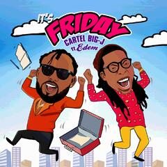 It's Friday (feat. Edem)
