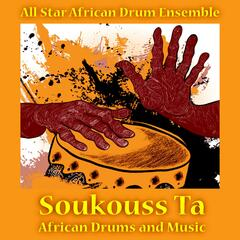 Soukouss Ta: African Drums and Music