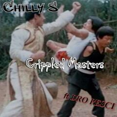 Crippled Masters (feat. Dro Pesci)