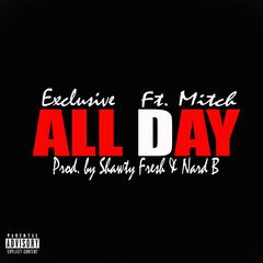 All Day (feat. Mitch)