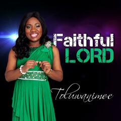 Faithful Lord