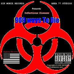 Infectious Disease - 909 Ways to Die