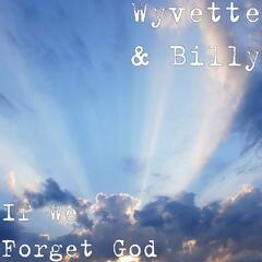 If We Forget God