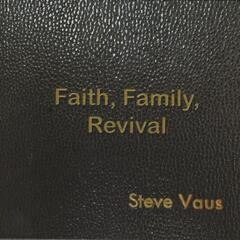 Faith, Family, Revival