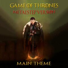 Game of Thrones Main Theme (Metalstep Version)