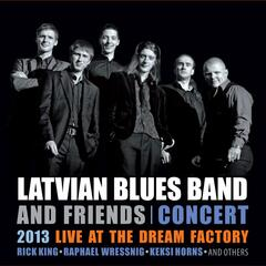 Latvian Blues Band & Friends 2013 Live at Dream Factory