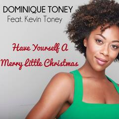 Have Yourself a Merry Little Christmas (feat. Kevin Toney)