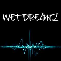 Wet Dreamz (Instrumental Version)