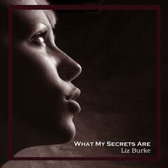 What My Secrets Are