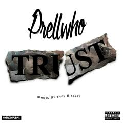 Trust Issues (feat. Trey Sizzle)