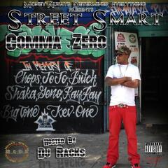 Street Smart Hosted By: DJ Racks