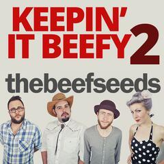 Keepin' it Beefy 2