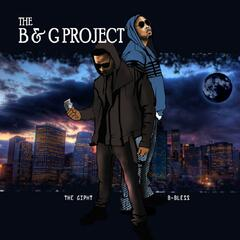 The B and G Project
