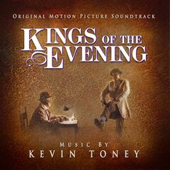 Kings of the Evening: Original Motion Picture Soundtrack
